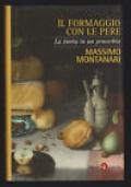 Il formaggio Con Le Pere - La Storia Di Un Proverbio
