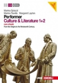 Performer. Culture & literature. Vol. 1-2. From the Origins to the Nineteenth Century. Con 2 DVD-ROM. Con espansione online