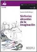 Sinfonías absurdas de la imaginación. Con CD audio ed espansione online