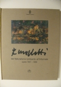 Morlotti dal Naturalismo lombardo all'Informale - opere 1937-1989
