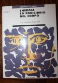 ENERGIA ED EQUILIBRIO DEL CORPO con il metodo di Ida Rolf