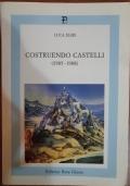 Costruendo Castelli (1985-1988)