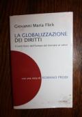 LA GLOBALIZZAZIONE DEI DIRITTI - Il Contributo Dell'Europa Al Mercato Dei Valori