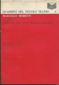 Marcello Moretti - Quaderni del Piccolo Teatro