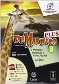 kilimangiaro Vol 3 I Mondo paesaggi e popolazioni (+Atlante+Mi preparo all'interrogazione)
