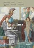 La cultura latina. Con espansione online. Vol. 3 L'età Imperiale