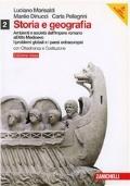 Storia e geografia. Ediz. rossa. Vol. 2: Ambienti e società dall'Impero romano all'Alto Medioevo I problemi globali e i paesi extraeuropei.