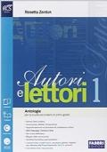 AUTORI E LETTORI 1 - Antologia
