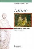 Latino. Percorsi di lessico, civiltà e autori. Per il biennio