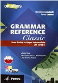 Grammar Reference Classic + Vocabulary and CLIL resource Book + CD ROM Digital Book