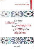 Les mots italiens et espagnols dans le vieux parler algérien