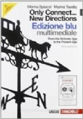 ONLY CONNECT .. NEW DIRECTIONS - Edizione BLU Vol. 2 - From the Victorian Age to the presente Age
