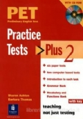 PET PRACTISE TESTS PLUS 2 - with key and CD Audio pack