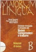 Maiorum Lingua. Edizione rinnovata e ampliata del Nuovo Comprendere e tradurre