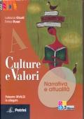 Culture e valori. Vol. A-B-C. (senza palestra invalsi  nè il giro del mondo in 12 romanzi).  Per le Scuole superiori