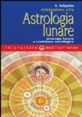 Iniziazione all'astrologia lunare