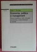 Economia politica e management. Nuove tendenze nello sviluppo economico, imprenditoriale e sociale