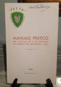 Manuale pratico Per l'Ufficiale ed il Sottoufficiale dei reparti che impiegano i muli.