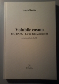 Volubile cosmo (Big Bang - La via dello Zodiaco II)