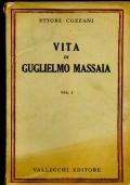 VITA DI GUGLIELMO MASSAIA (2 VOLUMI)