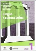 Lingua e cultura latina 1