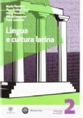 Lingua e cultura latina 2
