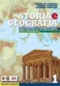 STORIA E GEOGRAFIA Vol. 1 - Dalla Preistoria alla Repubblica Romana - Italia e Mediterraneo