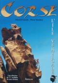 Corse, l'île verticale 72 escalades de tous niveaux