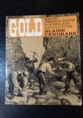 Gold: The Marvellous History of General John Augustus Sutter