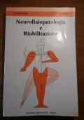 NEUROFISIOPATOLOGIA E RIABILITAZIONE Atti del 2° corso di aggiornaento in riabilitazione neuromotoria