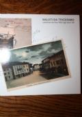 Saluti da Tricesimo cartoline da fine '800 agli anni '60