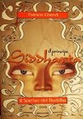 Il principe Siddharta  -  Il sorriso del Buddha