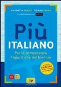 PIÙ ITALIANO (VOL.+PROVE INVALSI/COMP)