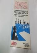 L'AMMINISTRAZIONRE DELLA GIUSTIZIA IN ITALIA.