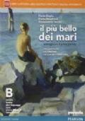 IL PIU' BELLO DEI MARI Vol. B - con percorso LE ORIGINE DELLA LETTERATURA