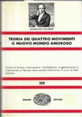 Teoria dei quattro movimenti. Il nuovo mondo amoroso