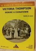 (Victoria Thompson) Morire a Chinatown  il giallo Mondadori n.3030