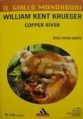 Copper River - Krueger, William Kent - Il giallo Mondadori 2953