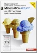 2 Matematica. azzurro multimediale Algebra, Geometria, Probabilità