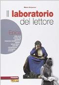 Il laboratorio del lettore. Epica. LibroLIM. Per le Scuole superiori. Con e-book. Con espansione online
