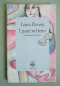 I PESCI NEL LETTO - con illustrazioni dell'Autrice Laura Pariani