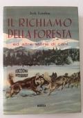 Il richiamo della foresta ed altre storie di cani