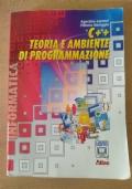 C++ TEORIA E AMBIENTE DI PROGRAMMAZIONE