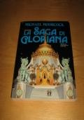 LA SAGA DI GLORIANA - collana Biblioteca di Fantasy / Moorcock prima edizione maggio 1991!