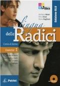 La lingua delle radici. Corso di latino. Esercizi. Ediz. blu. Con CD-ROM. Con espansione online. Vol. 1