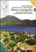 Storia e geografia. Con cittadinanza e Costituzione. Con espansione online. Vol. 2: Impero romano e alto Medioevo-Problemi globali e paesi extraeuropei.