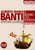 Il senso del tempo. Manuale di storia. Con materiali per il docente. Con espansione online. Vol. 1: XI secolo-1650.