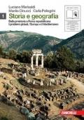 Storia e geografia. Con cittadinanza e Costituzione. Con espansione online. Vol. 1: Preistoria-Roma repubblicana-Problemi globali, Europa e mediterraneo.
