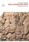 Nella storia dell'arte. Con espansione online. Per il Liceo scientifico. Vol. 1: Dalla preistoria all'età romana.
