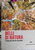 Belli di natura l'Italia dei parchi nazionali